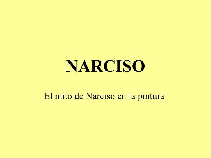 NARCISO El mito de Narciso en la pintura