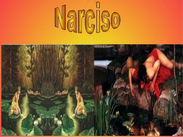 Era uma vez um jovem muito belo e orgulhoso chamado Narciso. Ele era filho do deus-rio Cefiso e da ninfa Liríope.