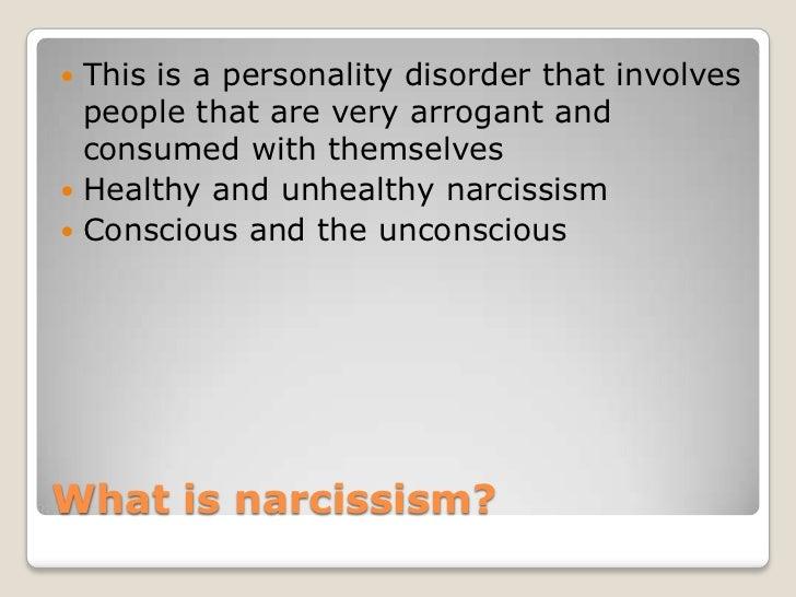characteristics of the narcissistic personality disorder Narcissistic personality disorder while grandiosity is the diagnostic hallmark of pathological narcissism, there is research evidence that pathological narcissism occurs in two forms, (a) a grandiose state of mind in young adults that can be corrected by life experiences, and (b) the stable disorder described in dsm-iv, which is defined less.