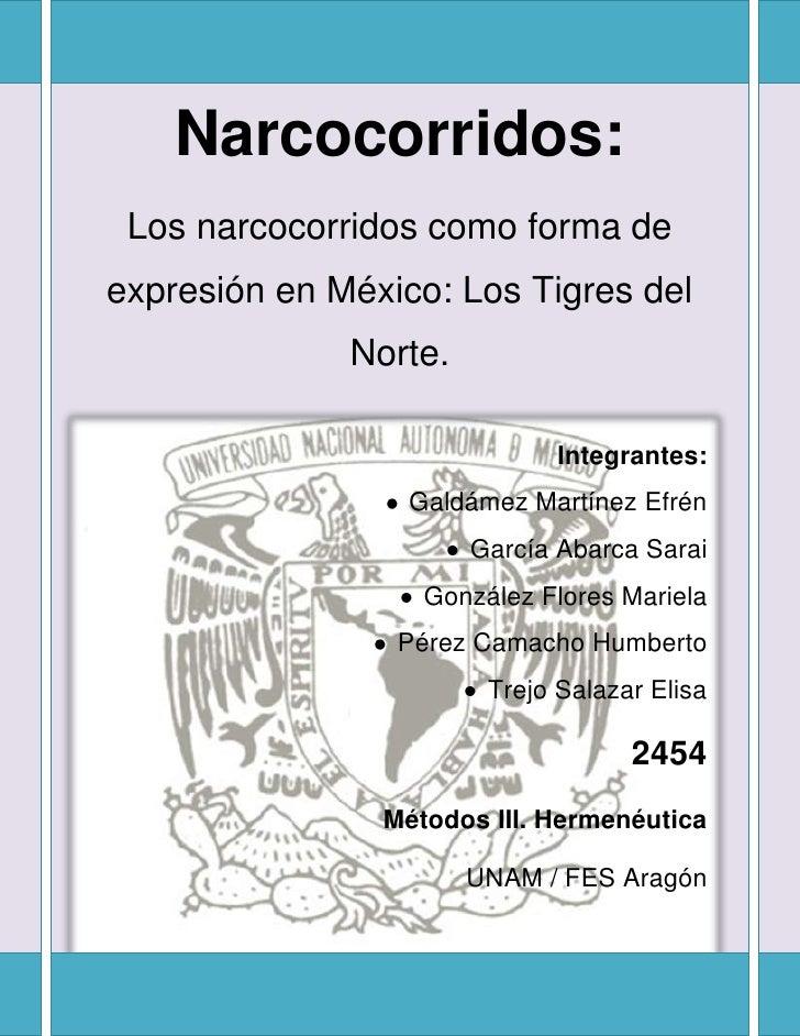 Narcocorridos:<br />Los narcocorridos como forma de expresión en México: Los Tigres del Norte.<br />-319405127000<br />I...