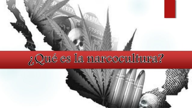  Narcocorrido  Narcolenguaje  Narcoarquitectura