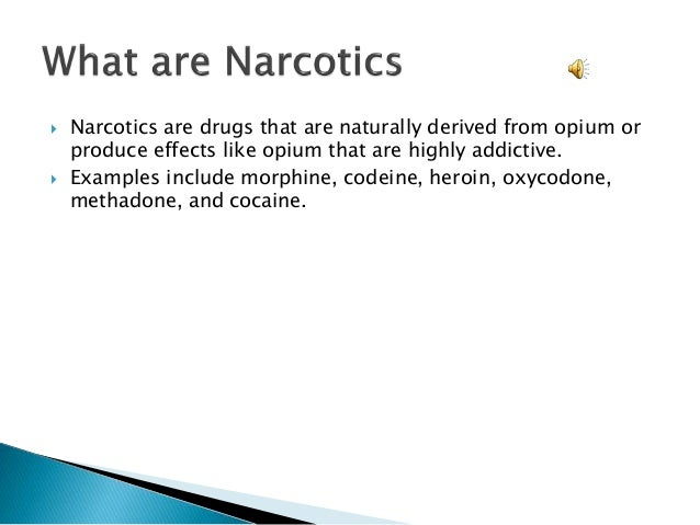 The Big List of Narcotic Drugs
