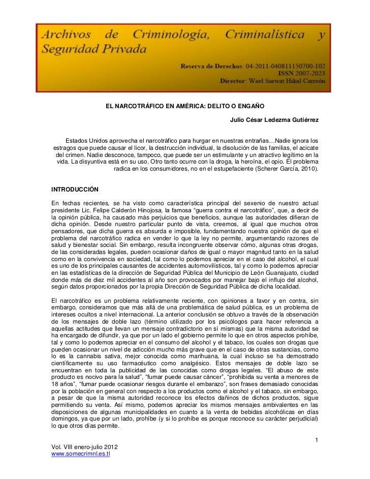 EL NARCOTRÁFICO EN AMÉRICA: DELITO O ENGAÑO                                                                     Julio Césa...