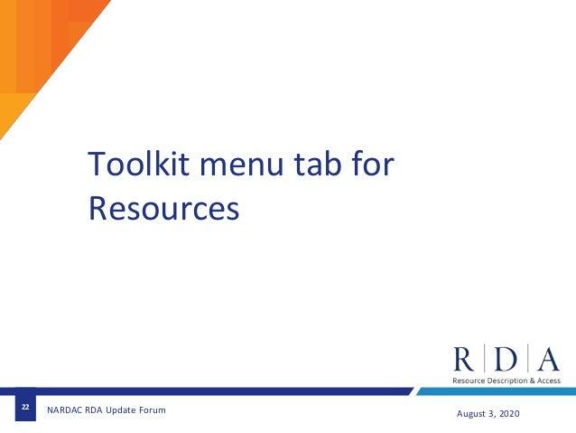 Toolkit menu tab for Resources 22 August 3, 2020NARDAC RDA Update Forum