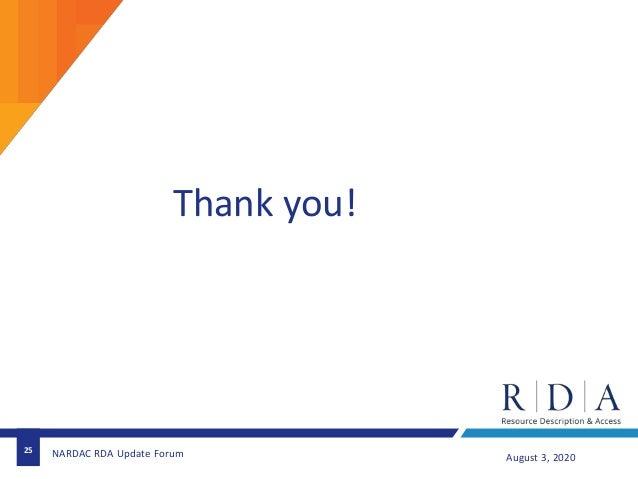 Thank you! 25 August 3, 2020NARDAC RDA Update Forum