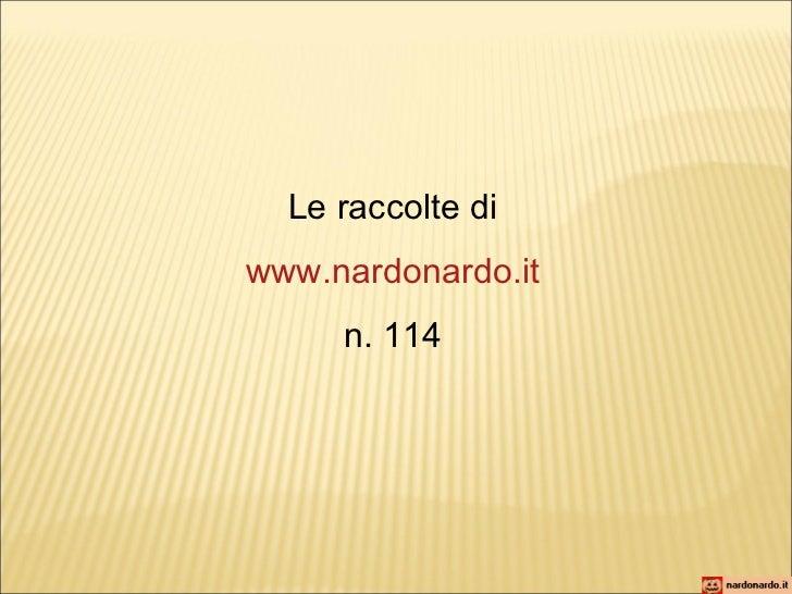 Le raccolte di www.nardonardo.it n. 114