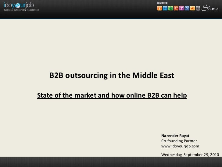 B2B outsourcing in the Middle EastState of the market and how online B2B can help                                       Na...