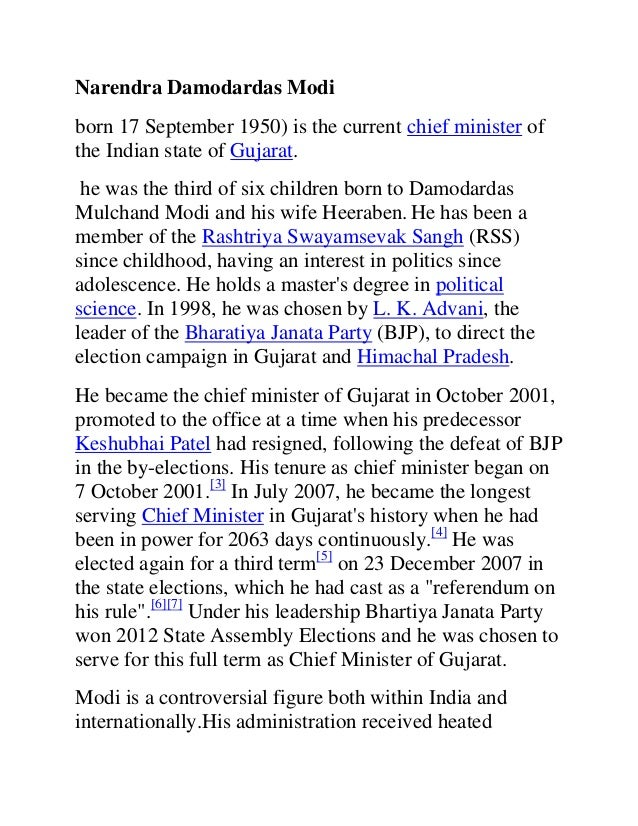 Narendra Damodardas Modiborn 17 September 1950) is the current chief minister ofthe Indian state of Gujarat. he was the th...