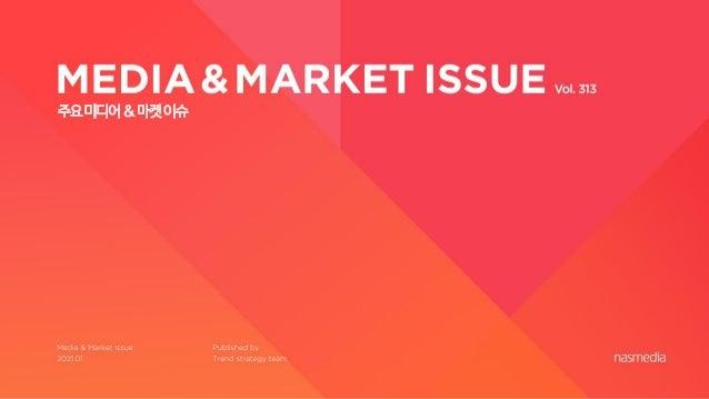 Nasreport_Media&Market Issue Report_2101