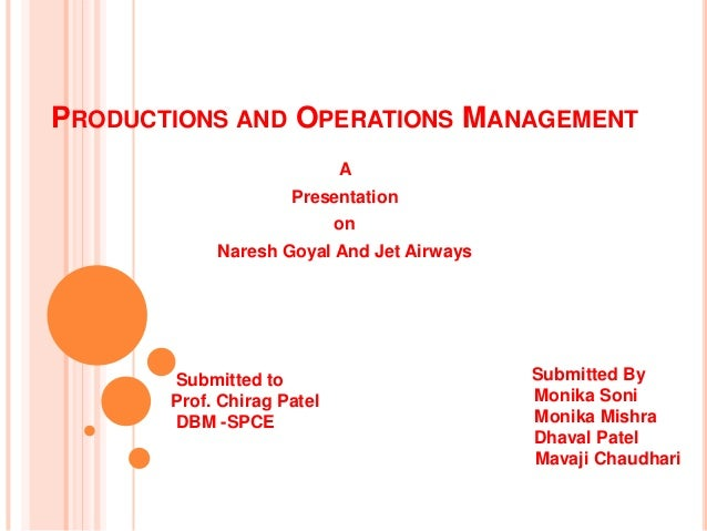 PRODUCTIONS AND OPERATIONS MANAGEMENT                            A                     Presentation                       ...