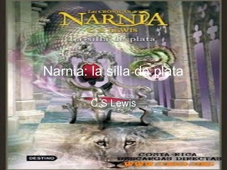 Narnia: la silla de plata C.S Lewis