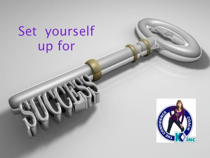 Set yourself   up for