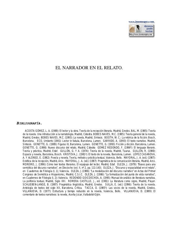 EL NARRADOR EN EL RELATO.BIBLIOGRAFÍA.     ACOSTA GÓMEZ, L. A. (1989): El lector y la obra. Teoría de la recepción literar...