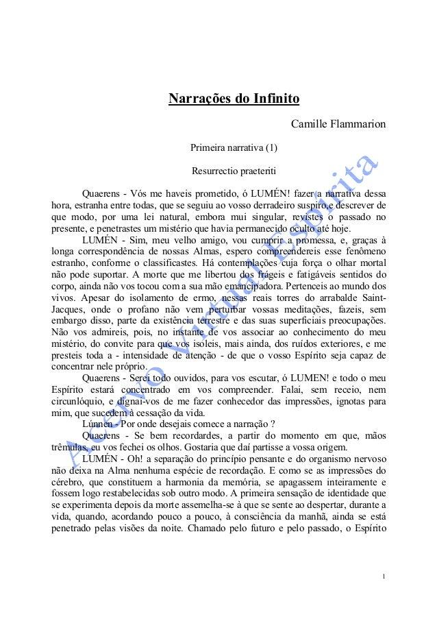 1 Narrações do Infinito Camille Flammarion Primeira narrativa (1) Resurrectio praeteriti Quaerens - Vós me haveis prometid...