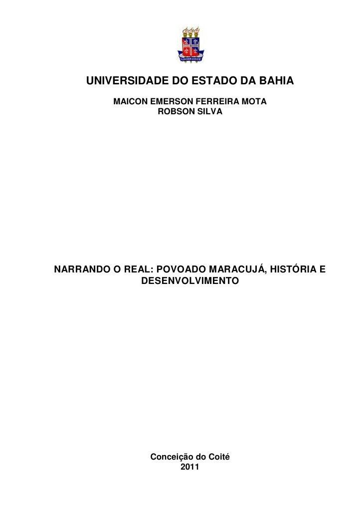 UNIVERSIDADE DO ESTADO DA BAHIA         MAICON EMERSON FERREIRA MOTA                 ROBSON SILVANARRANDO O REAL: POVOADO ...