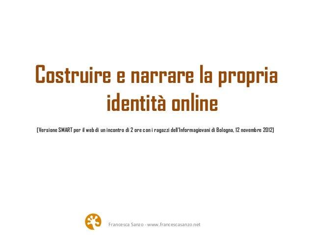 Costruire e narrare la propria identit online for Costruire la propria casa online