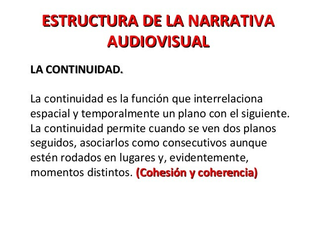 Narrativa Audiovisual 7 De Marzo
