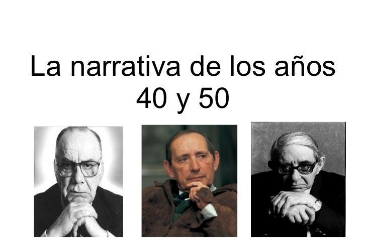 La narrativa de los años 40 y 50