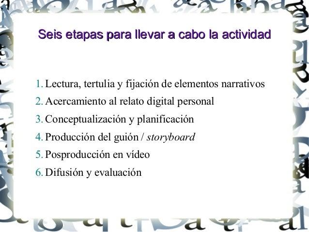 Seis etapas para llevar a cabo la actividadSeis etapas para llevar a cabo la actividad 1. Lectura, tertulia y fijación de ...