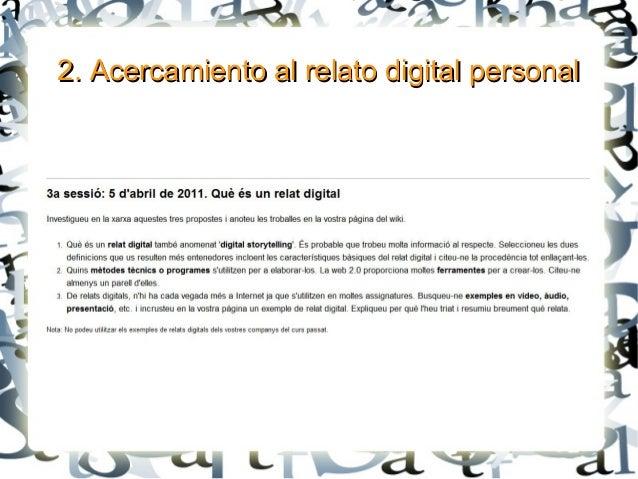 2. Acercamiento al relato digital personal2. Acercamiento al relato digital personal