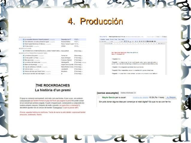 4. Producción4. Producción