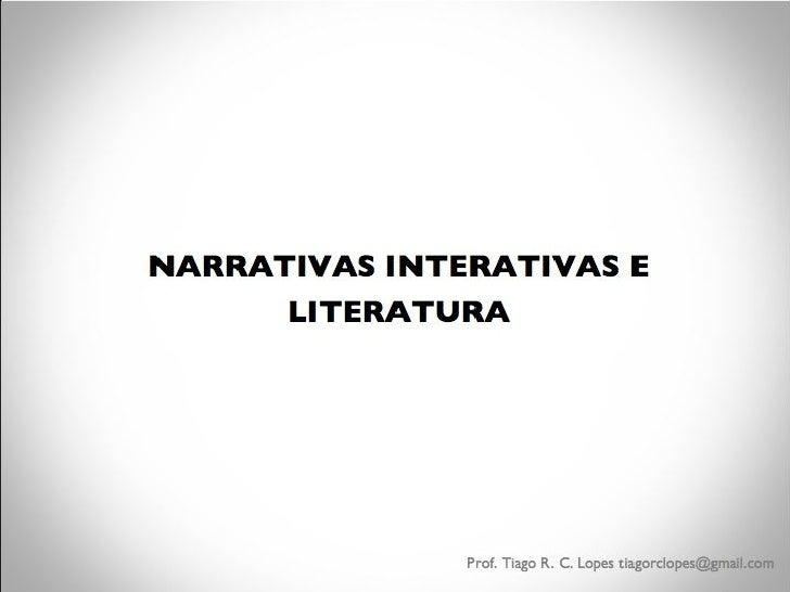 NARRATIVAS INTERATIVAS E LITERATURA
