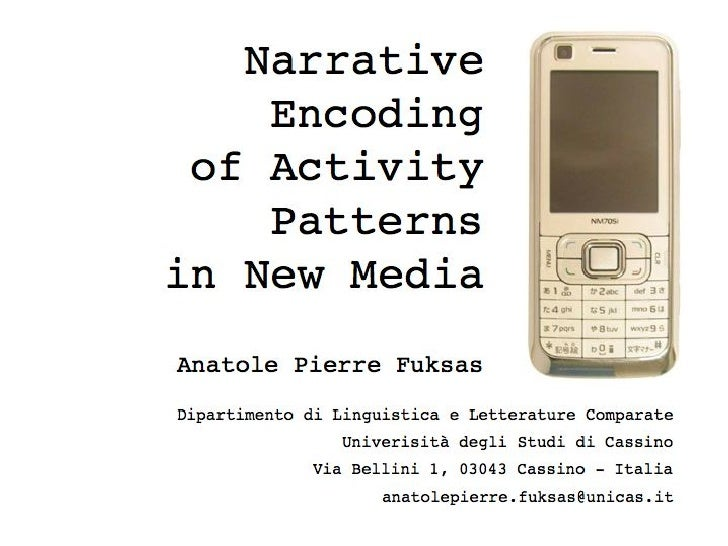 Narrative Encoding of Activity Patterns in New Media