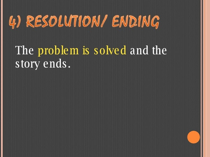 The  problem is solved  and the story ends.