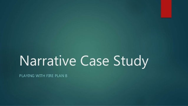 Narrative case study difference between case study and narrative analysis