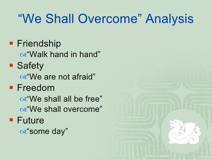 we shall overcome song analysis essay