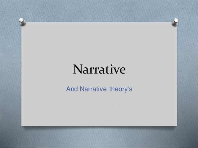 Narrative And Narrative theory's