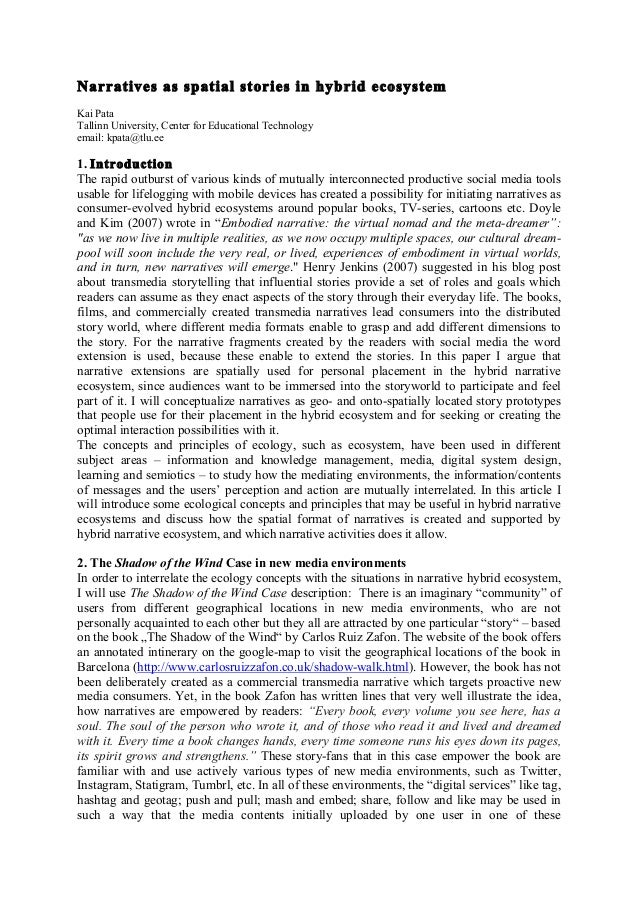 Narratives as spatial stories in hybrid ecosystemKai PataTallinn University, Center for Educational Technologyemail: kpata...