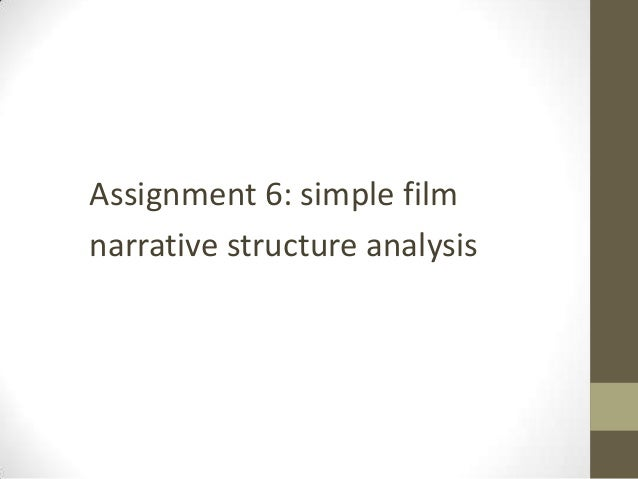 Assignment 6: simple filmnarrative structure analysis