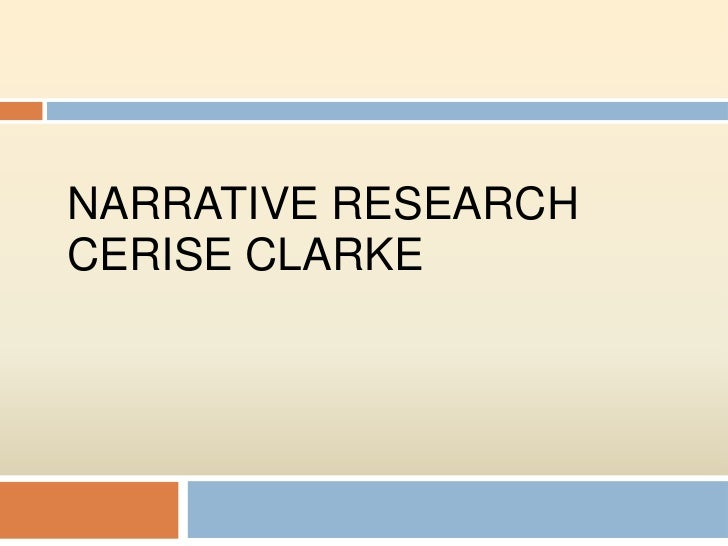 NARRATIVE RESEARCHCERISE CLARKE