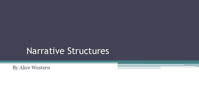 Narrative Structures By Alice Western