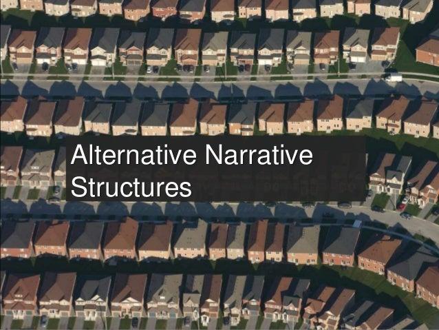 Alternative Narrative Structures
