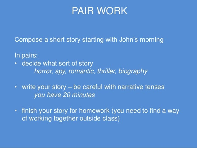narrative tenses Narrative tenses guess the year game (past continuous/ past perfect simple/ past perfect continuous) think of one year in your past, eg 1983.