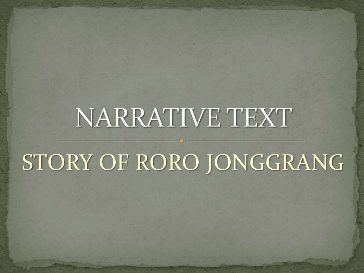 STORY OF RORO JONGGRANG