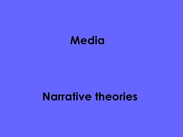 Narrative theories  Media