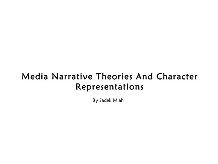 Narrative theories and character representations