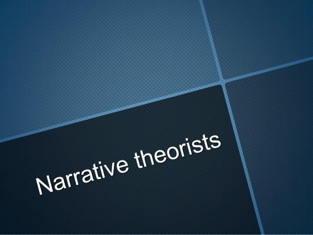 Narrative theorists