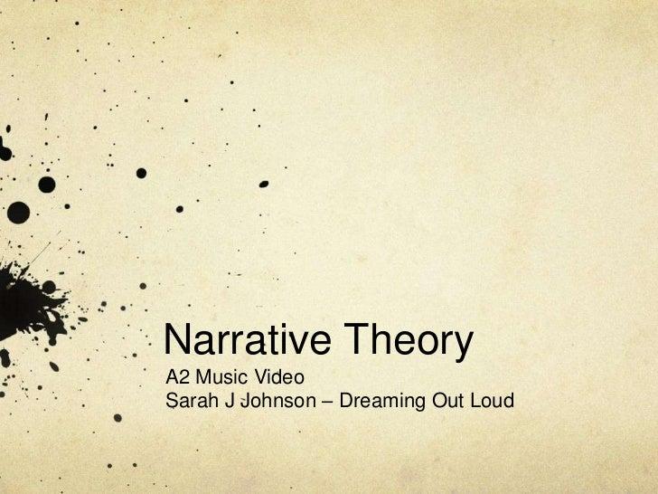 Narrative TheoryA2 Music VideoSarah J Johnson – Dreaming Out Loud