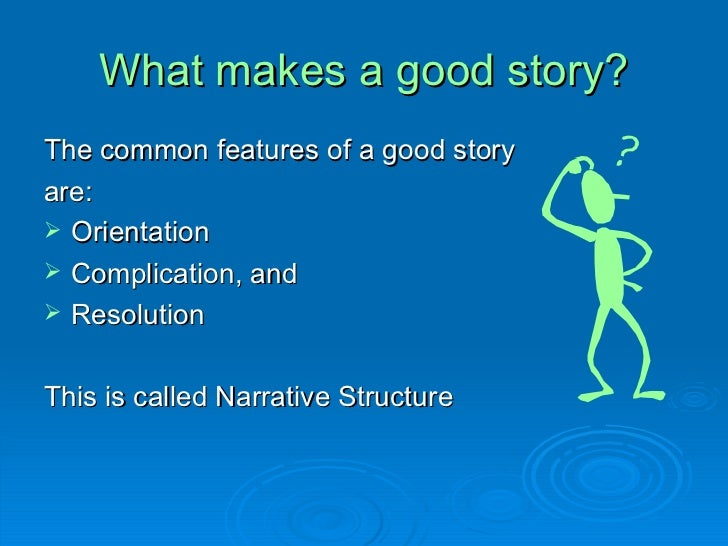 powerpoint on narrative what makes a good