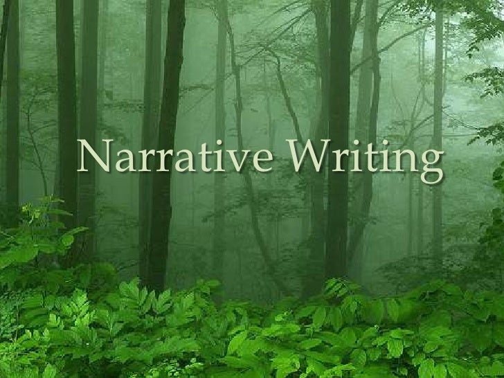 Narrative Writing<br />