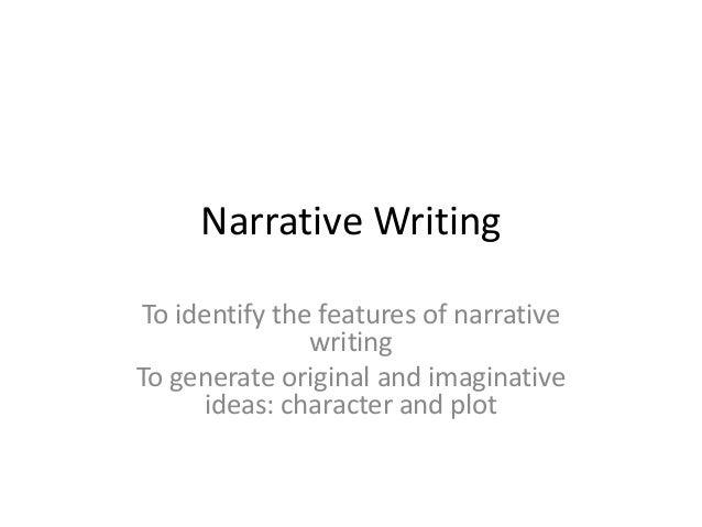 Five features of narrative essay