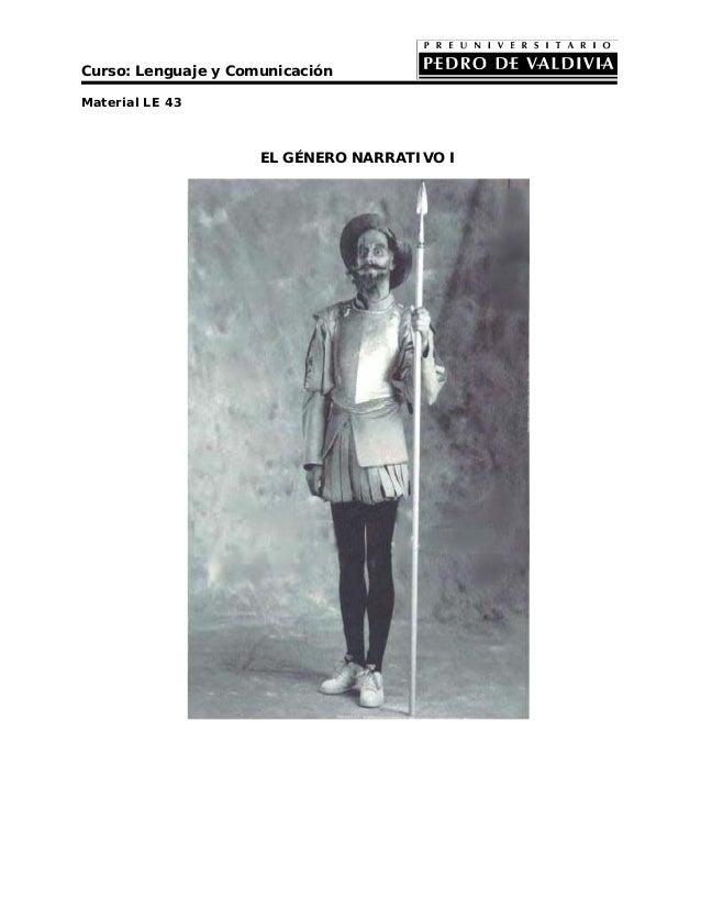 Curso: Lenguaje y ComunicaciónMaterial LE 43                     EL GÉNERO NARRATIVO I