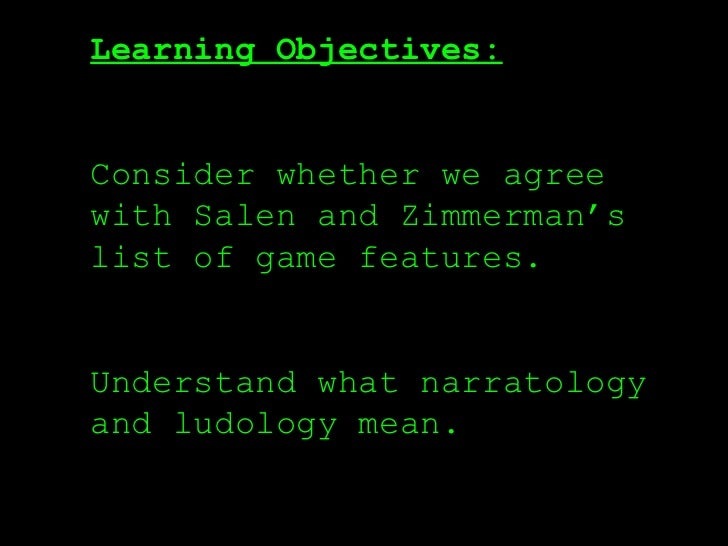 narratology vs ludology in video games Posts about w11- ludology vs narratology (18) written by dylan wong, alyssa mariani, ajbertal, doubydoubek, jeremylesser15, nickkobis, and yihengsong1202 i play video games for the mechanics and how the user input can be turned into a game.