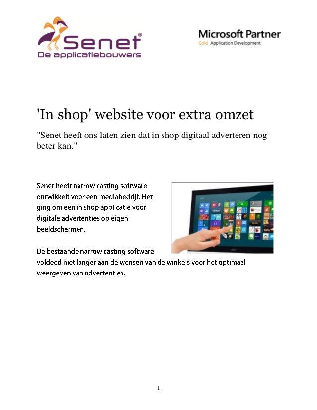 """'In shop' website voor extra omzet """"Senet heeft ons laten zien dat in shop digitaal adverteren nog beter kan.""""  1"""