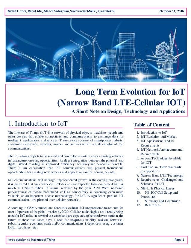 Mohit Luthra, Rahul Atri, Mehdi Sadeghian,SukhvinderMalik , PreetRekhi October 11, 2016 Long Term Evolution for IoT (Narro...