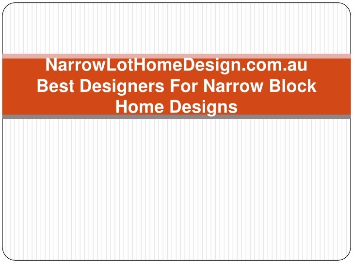 NarrowLotHomeDesign.com.au - Best Designers For Narrow Block ... on nice block homes, modern block homes, green block homes, double block homes, small block homes, tall block homes, cheap block homes, brown block homes, pretty block homes, old block homes, solid block homes, large block homes,